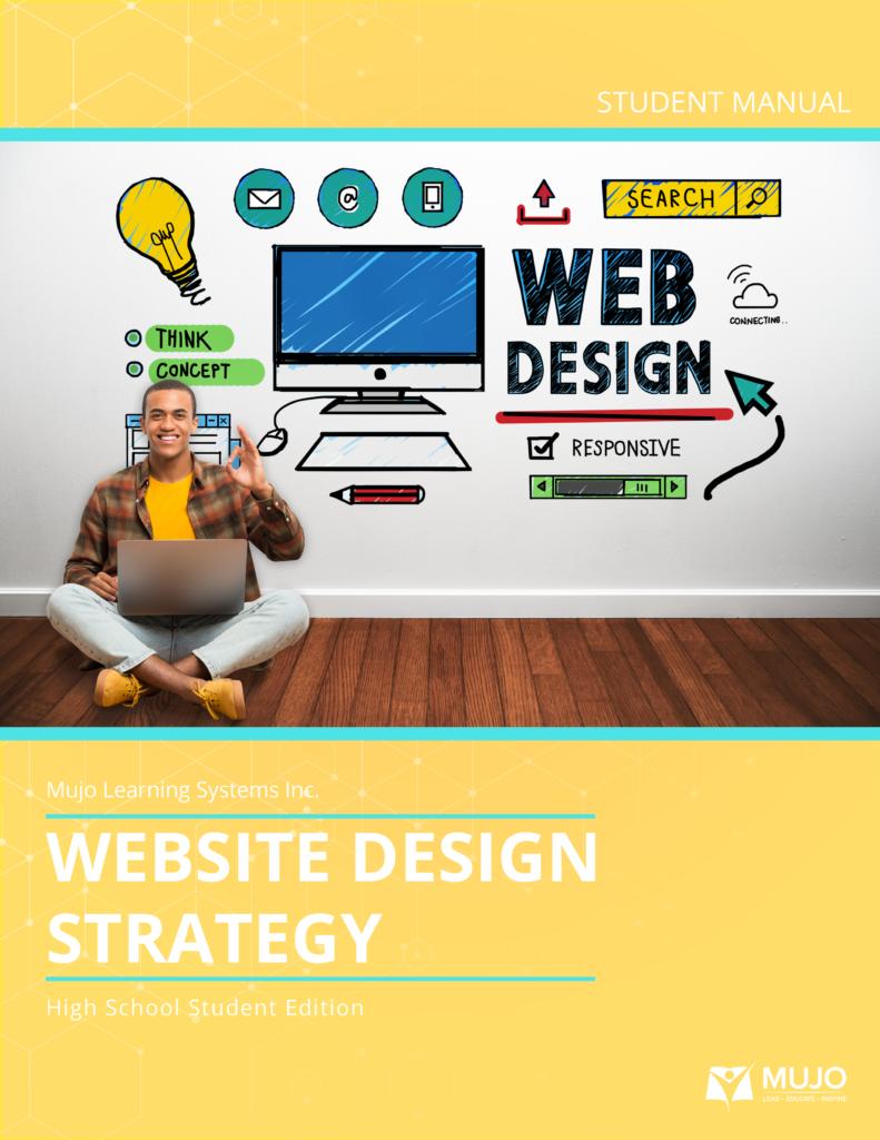 Website design strategy textbook and curriculum for high school teachers